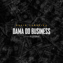 Dama do Business feat.Plutónio/David Carreira