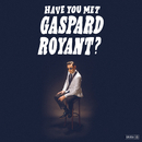 Baby I'm with You/Gaspard Royant