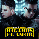 Hagamos el Amor/Anyhel Viera & Gabriel The Real