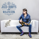 Jazz For Idiots/Maciej Malenczuk