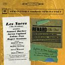 Stravinsky: Les Noces, Renard & Rag-Time/Igor Stravinsky