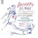 Stravinsky: Symphony of Wind Instruments, Les Noces & Chant du Rossignol/Robert Craft