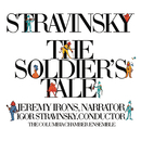 Stravinsky: The Soldier's Tale/Igor Stravinsky