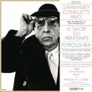 Stravinsky Conducts 1960 - The Rite of Spring & Petrushka/Igor Stravinsky