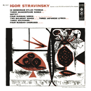 Stravinsky - Chamber Works 1911-1954 Conducted by the Composer/Igor Stravinsky