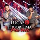 Pra Você/Lucas & Higor Lima