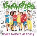 Emily Taught Me to Fly/LemonGrass