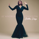 Better Days (Album Version)/Le'Andria Johnson