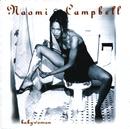 Babywoman/Naomi Campbell