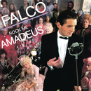 Rock Me Amadeus 30th Anniversary/Falco