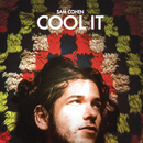 Cool It/Sam Cohen