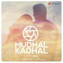Mudhal Kadhal/Ajmal Khan & M.M. Manasi