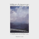 Childhood and Memory (Pieces for Guitar)/William Ackerman
