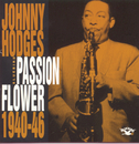 Passion Flower 1940-46/Johnny Hodges