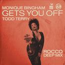 Gets You Off/Monique Bingham