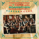 Chan Chan Suserl/Die CubaBoarischen