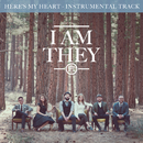 Here's My Heart (Instrumental Track)/I AM THEY
