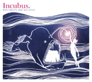 Monuments And Melodies/Incubus