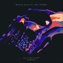 All That's Left (Remixes) feat.Joni Fatora/Manila Killa