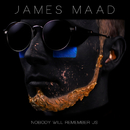 Nobody Will Remember Us/James Maad