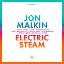 Electric Steam/Jon Malkin