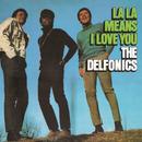 La La Means I Love You (Expanded Version)/The Delfonics