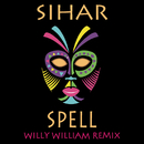 Spell (Willy William Remix)/Sihar