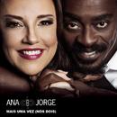 Mais uma Vez (Nós Dois)/Ana Carolina e Seu Jorge