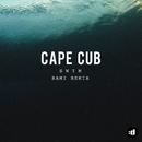 Swim (RAMI Remix)/Cape Cub