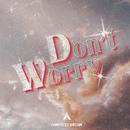 Don't Worry (Radio Edit)/Campsite Dream