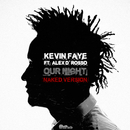 Our Night (Naked Version)/Kevin Faye
