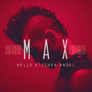 Hell's Kitchen Angel/MAX