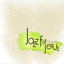 Music or Worship, Vol. 3/Jazz for Jesus