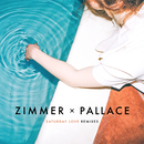 Saturday Love (Remixes)/Zimmer x Pallace