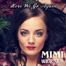 Here We Go Again/Mimi Werner