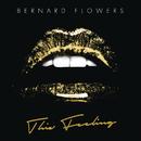 This Feeling/Bernard Flowers