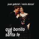 Qué Bonito Es Santa Fe (Remixes)/Juan Gabriel a Dúo Con Rocío Dúrcal