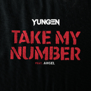 Take My Number feat.Angel/Yungen