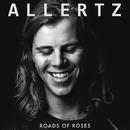 Roads of Roses/Allertz