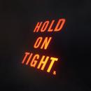 Hold On Tight/Saint James
