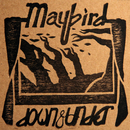 Down & Under/Maybird