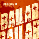 Bailar (Radio Edit) feat.Elvis Crespo/Deorro