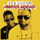 Fanatica de Todos feat.JC Love/H.O.M.