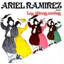 Las Últimas Zambas/Ariel Ramírez