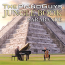 The Jungle Book / Sarabande/The Piano Guys