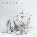 Ugly/Fantasia