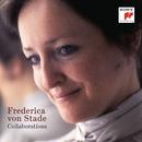 Frederica von Stade - Collaborations/Frederica von Stade