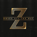 Roses All the Way/ZOAX