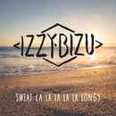 Sweat (A La La La La Long)/Izzy Bizu