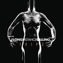 TRIPS (Bonus Tracks Version)/Long Distance Calling